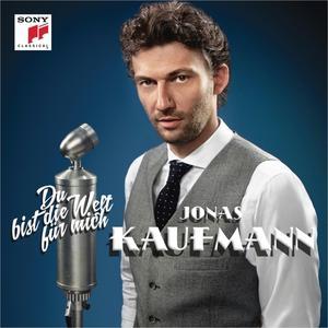 Du bist die Welt für mich (Standard-Edition) / Kaufmann,Jonas/RSO Berlin/Rieder,Jochen