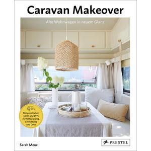 Caravan Makeover: Alte Wohnwagen in neuem Glanz