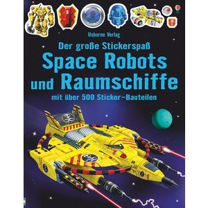 Der große Stickerspaß: Space Robots und Raumschiffe
