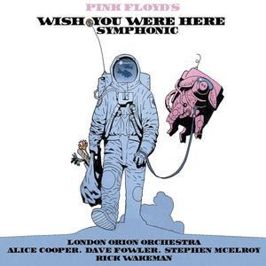 Musik-CD Wish You Were Here Symphon / London Orion Orchestra, (1 CD)