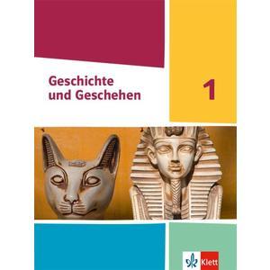 Geschichte und Geschehen 1. Ausgabe Hessen und Saarland Gymnasium