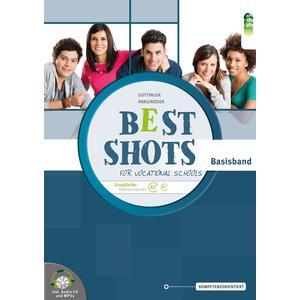 Best Shots for Vocational Schools. Basisband inkl. Audio-CD