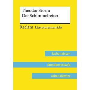 Theodor Storm: Der Schimmelreiter (Lehrerband)