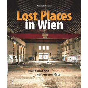 Lost Places in Wien