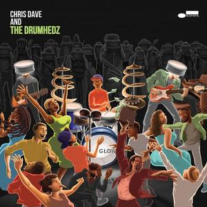 Dave,Chris & The Drumhedz - Chris Dave And The Drumhed - 1 CD