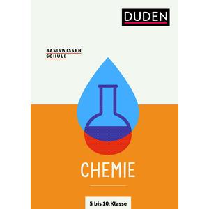 Basiswissen Schule – Chemie 5. bis 10. Klasse
