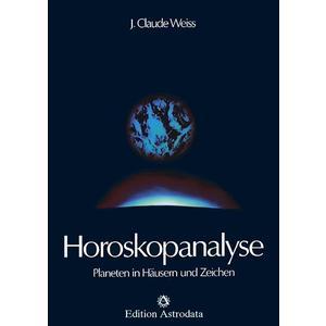 Horoskopanalyse / Horoskopanalyse Band 1