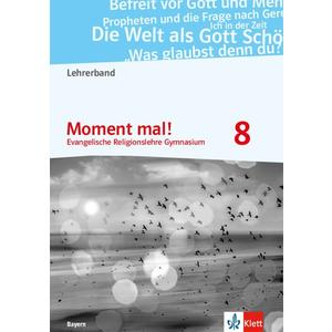 Moment mal! 8. Ausgabe Bayern 2017