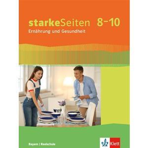 starkeSeiten Ernährung und Gesundheit 8–10. Ausgabe Bayern