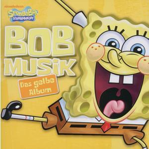 BOBMUSIK-DAS GELBE ALBUM / SpongeBob Schwammkopf