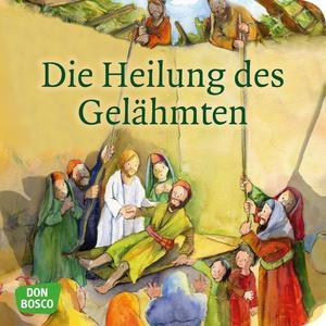 Die Heilung des Gelähmten. Mini-Bilderbuch.