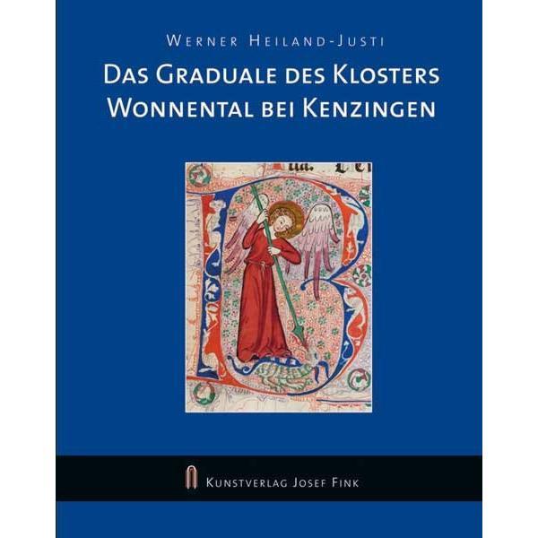 Das Graduale des Klosters Wonnental bei Kenzingen