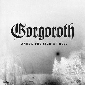 Gorgoroth - Under The Sign Of Hell (Picture Vinyl) - 1 Vinyl-LP