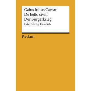 De bello civili / Der Bürgerkrieg