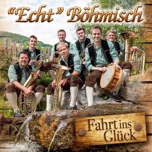 Echt Böhmisch - Fahrt ins Glück-Instrumental - 1 CD