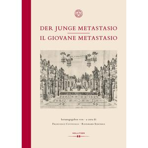 Der junge Metastasio | Il Giovana Metastasio