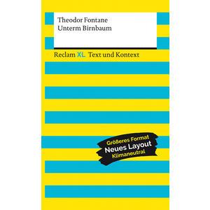 Unterm Birnbaum. Textausgabe mit Kommentar und Materialien