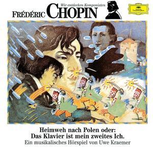 DIVERSE KINDER - WIR ENTDECKEN KOMPONISTEN CHOPIN: HEIMWE - 1 CD