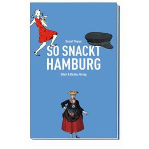 So snackt Hamburg