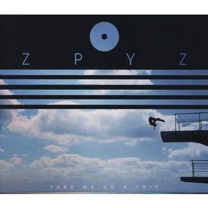 Take Me On A Trip / Zpyz
