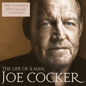 Cocker,Joe - The Life Of A Man-The Ultimate Hits 1968-2013 - 1 CD