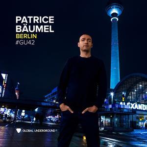 Global Underground #42:Patrice Bäumel-Berlin / Bäumel,Patrice