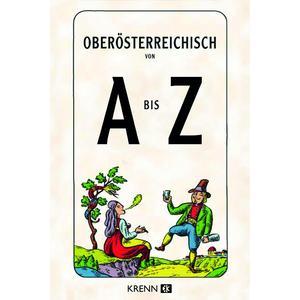 Oberösterreichisch von A bis Z