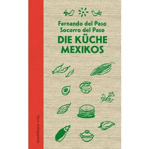 Die Küche Mexikos