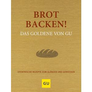 Brot backen! Das Goldene von GU