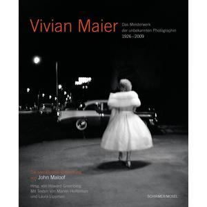 Vivian Maier - Das Meisterwerk der unbekannten Photographin