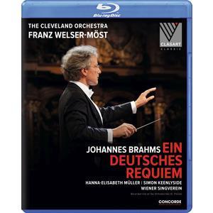 Musik-CD Johannes Brahms: Ein deutsches Requiem / Welser-Möst,Franz/Cleveland Orchestra/Wiener, (1 Blu-Ray Video)