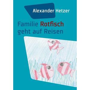 Familie Rotfisch geht auf Reisen