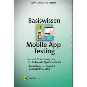 Basiswissen Mobile App Testing