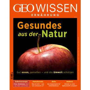 GEO Wissen Ernährung / GEO Wissen Ernährung 09/20 - Gesund aus der Natur