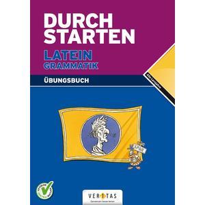 Durchstarten Latein / Durchstarten Latein Grammatik. Übungsbuch