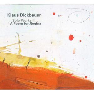 Dickbauer,Klaus - A Poem for Regina - 1 CD