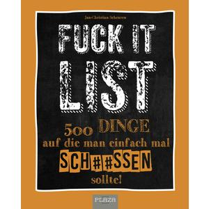 Die Fuck It List
