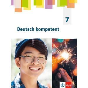 Deutsch kompetent 7. Allgemeine Ausgabe Gymnasium