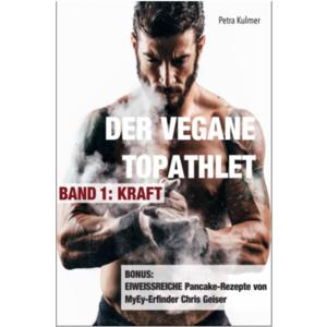 """Buch """"Der vegane Topathlet"""" von Petra Kulmer aus der Steiermark"""